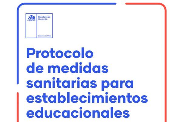 Protocolo de medidas sanitarias para establecimientos educacionales Segundo semestre escolar 2021