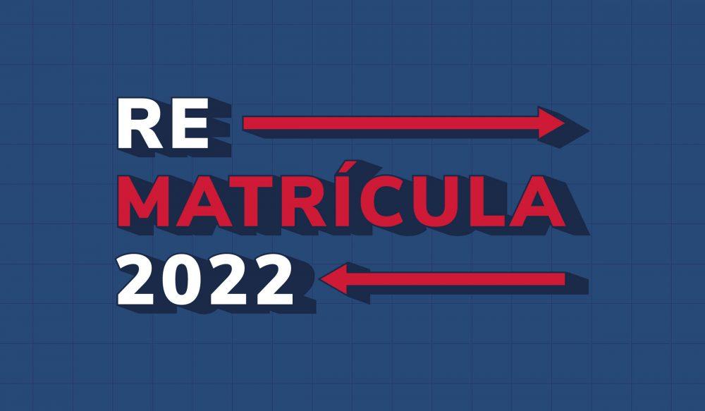 Proceso Re Matrícula 2022