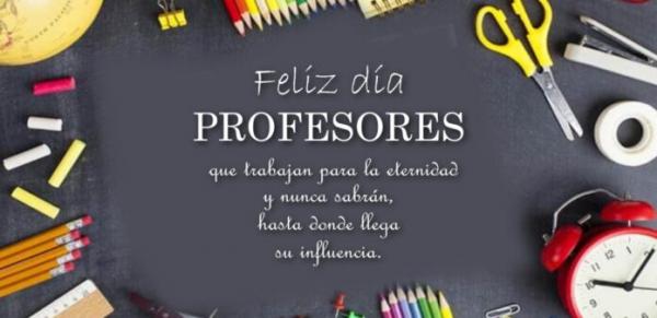 ¡Feliz día del Profesor!
